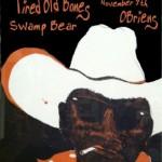 Tired Old Bones w/ Waylon Speed & Swamp Bear.